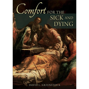 Comfort for the Sick and Dying