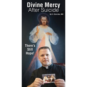 Divine Mercy After Suicide: There's Still Hope