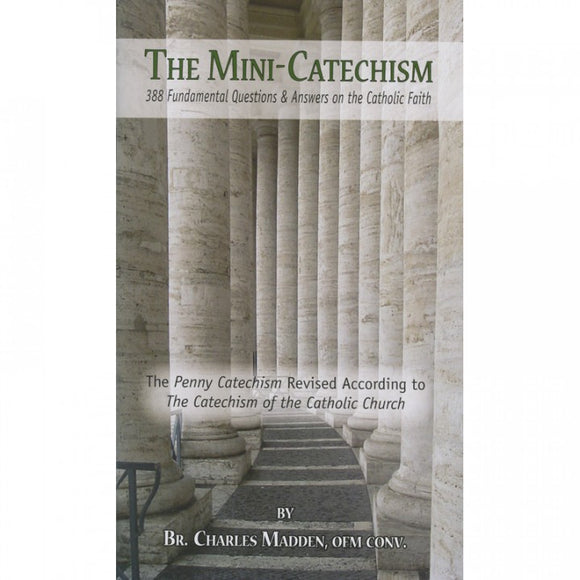 The Mini-Catechism