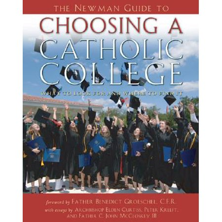 The Newman Guide to Choosing a Catholic College