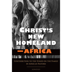 Christ's New Homeland - Africa