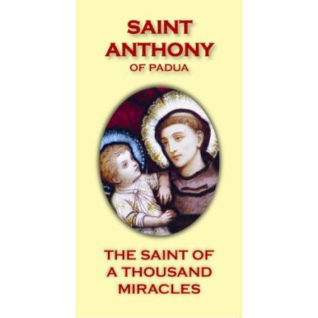 Saint Anthony of Padua: Saint of A Thousand Miracles Pamphlet