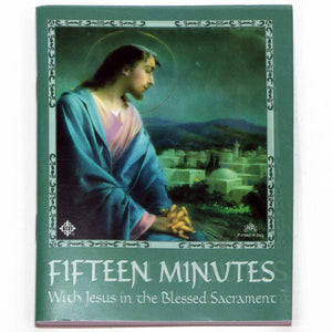 15 Minutes with Jesus in the Blessed Sacrament (Bilingual)