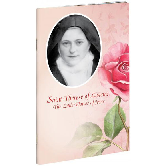 Saint Therese of Lisieux, the Little Flower of Jesus
