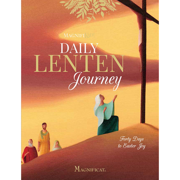 Daily Lenten Journey: Forty Days to Easter Joy
