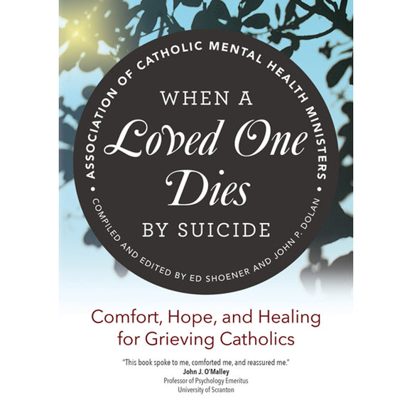 When a Loved One Dies of Suicide