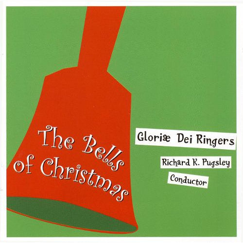 The Bells of Christmas by The Gloriae Dei Ringers