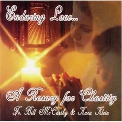 Enduring Love: A Rosary for Chastity
