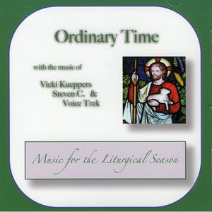 Ordinary Time with the Music of Vicki Kueppers