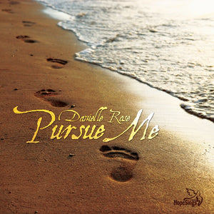 Pursue Me by Danielle Rose