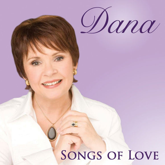 Songs of Love by Dana