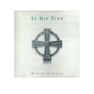 In His Time by David Parkes