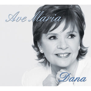 Ave Maria by Dana