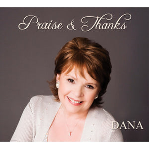 Praise & Thanks by Dana