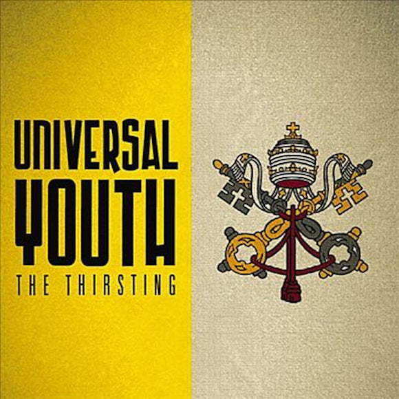 Universal Youth by The Thirsting