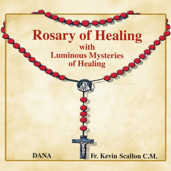 A Rosary of Healing with New Luminous Mysteries of Healing