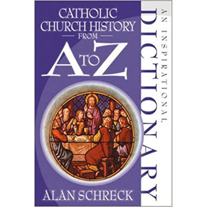 Catholic Church History from A to Z