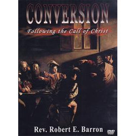 Conversion - Following the Call of Christ
