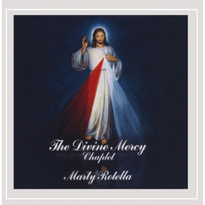 The Divine Mercy Chaplet by Marty Rotella