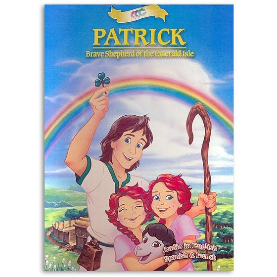 Patrick: Brave Shepherd of the Emerald Isle