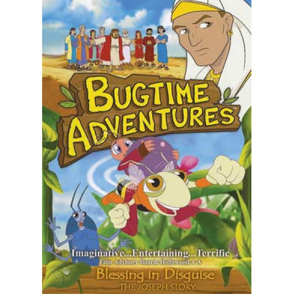 Bugtime Adventures: Blessing in Disguise - The Joseph Story