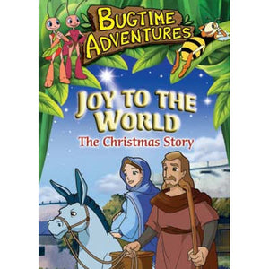 Bugtime Adventures: Joy to the World - The Christmas Story