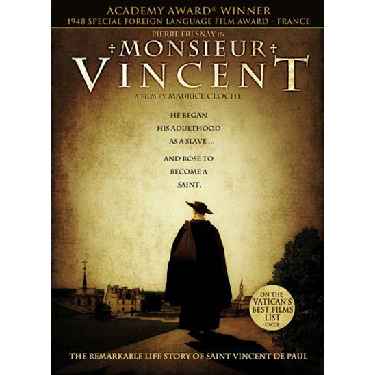 Monsieur Vincent: The Remarkable Life Story of St. Vincent de Paul