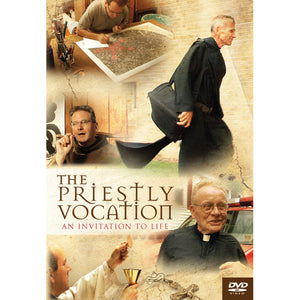 The Priestly Vocation: An Invitation to Life
