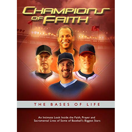 Champions of Faith: The Bases of Life