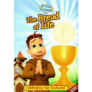 Brother Francis: The Bread of Life