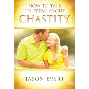 How to Talk to Teens About Chastity