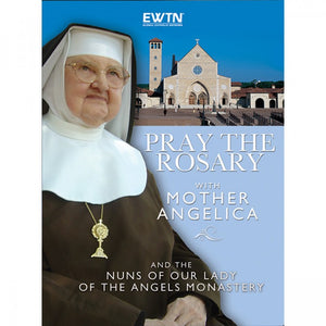 Pray the Rosary with Mother Angelica
