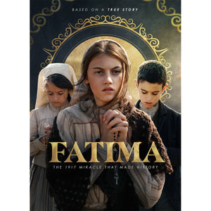 Fatima: The 1917 Miracle that Made History