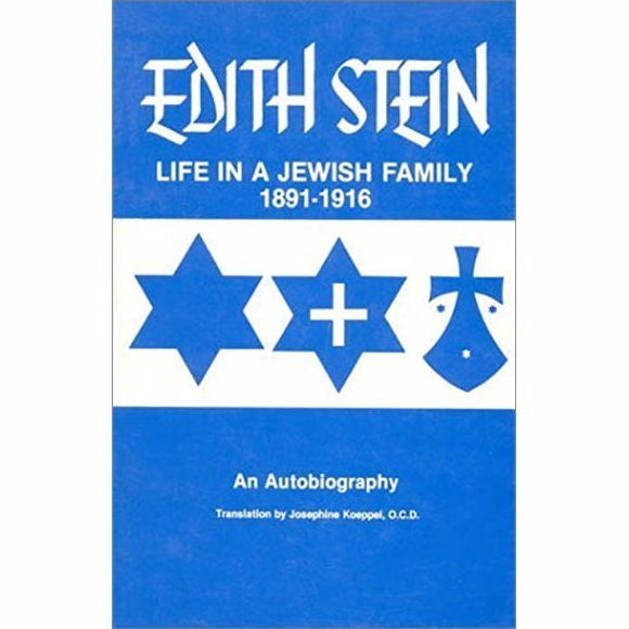 Collected Works of Edith Stein: Life in a Jewish Family