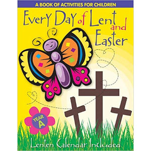 Every Day of Lent and Easter- Year A