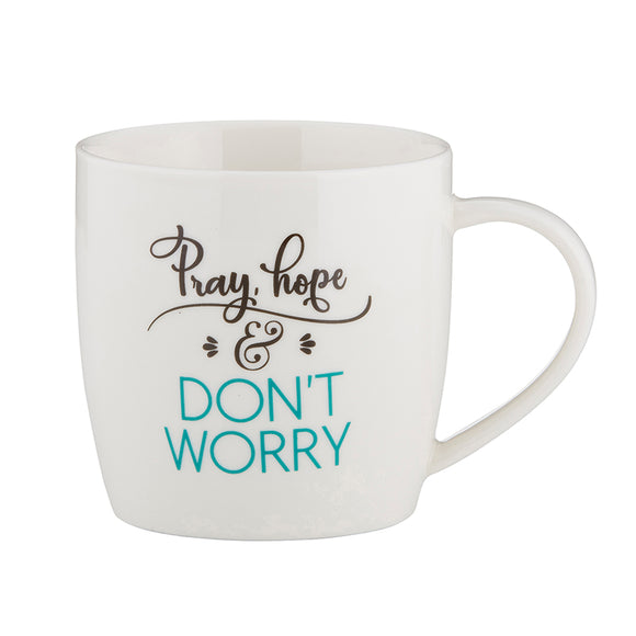 Pray, Hope, & Don't Worry Mug