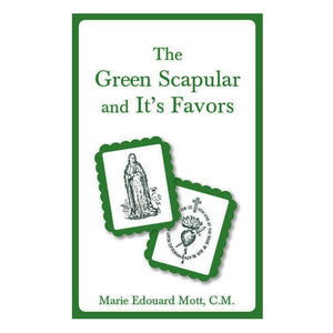 The Green Scapular and Its Favors