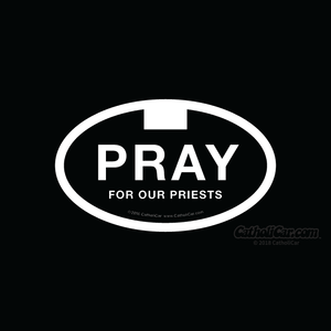 Pray for Our Priests Car Sticker