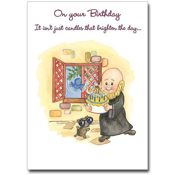 On Your Birthday It Isn't Just Candles…