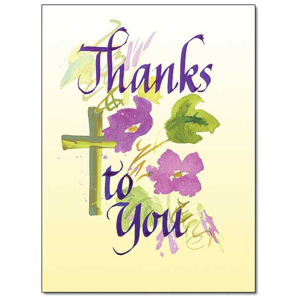 Thanks to You Greeting Card