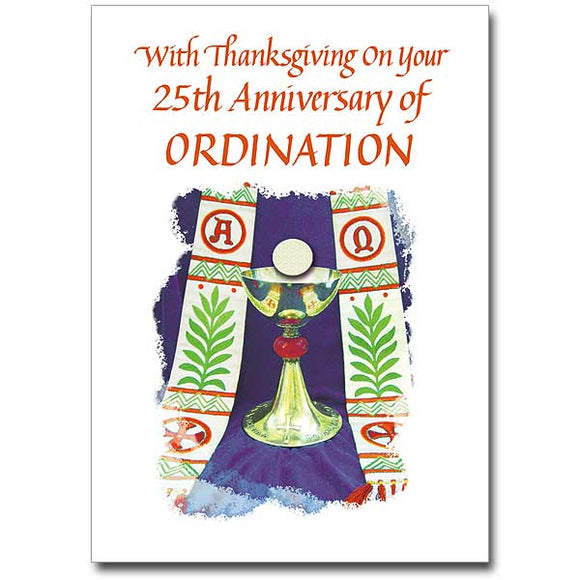 With Thanksgiving on Your 25th Anniversary of Ordination