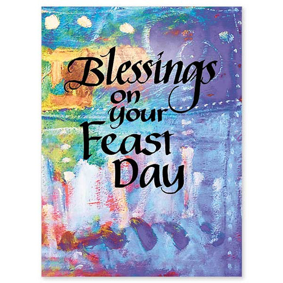 Blessings on Your Feast Day
