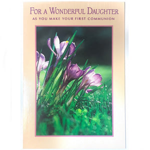 For a Wonderful Daughter As You Make Your First Communion