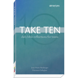 Take Ten: Daily Bible Reflections for Teens
