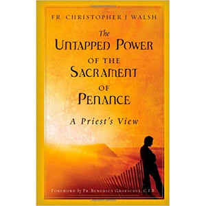 Untapped Power of the Sacrament of Penance