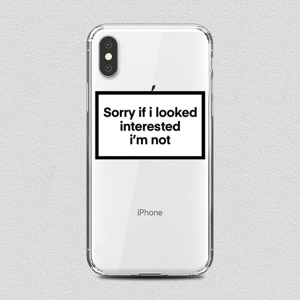 Coque iPhone XR Sorry If I Looked