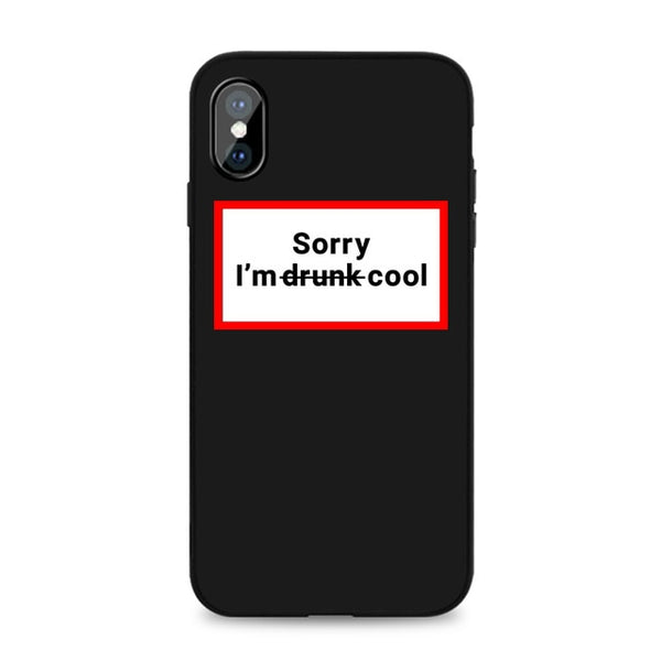 Coque iPhone XR Noire Sorry I'm Drunk