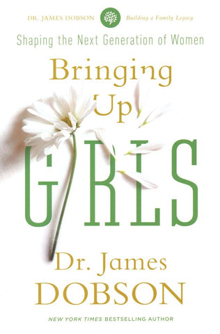Bringing Up Girls: Shaping the Next Generation