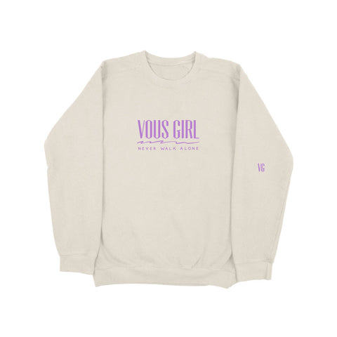 Vous Girl Never Walk Alone Crewneck