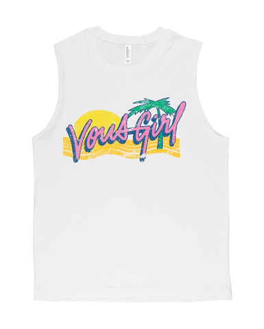 Vous Girl Muscle Tee (SZN2 - 2019)